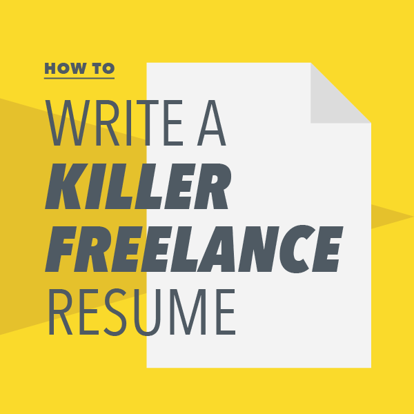 how to write a killer lance resume