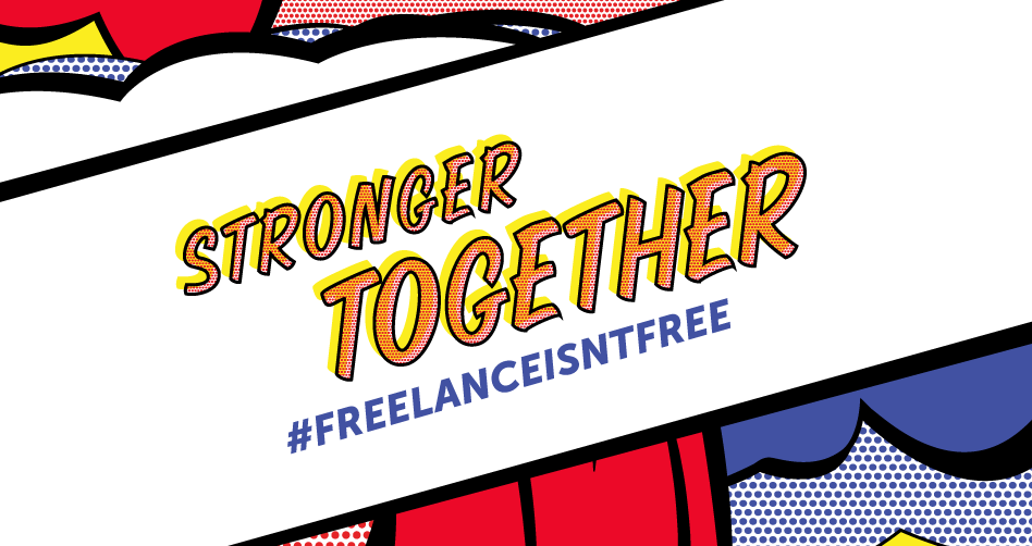 Become a #FreelanceIsntFree Campaign Partner